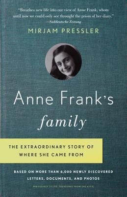 Anne Frank's Family By Pressler, Mirjam