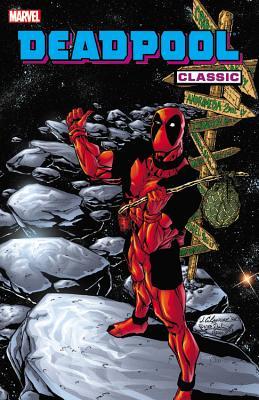 Deadpool Classic 6 By Priest, Christopher/ Herdling, Glenn/ Luque, Paco Diaz (ILT)/ Vazquez, Gus (ILT)/ Smith, Andy (ILT)