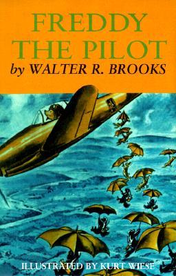 Freddy the Pilot By Brooks, Walter R./ Wiese, Kurt (ILT)