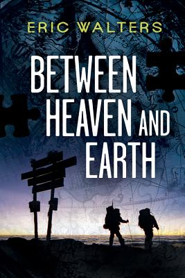 Between Heaven and Earth By Walters, Eric
